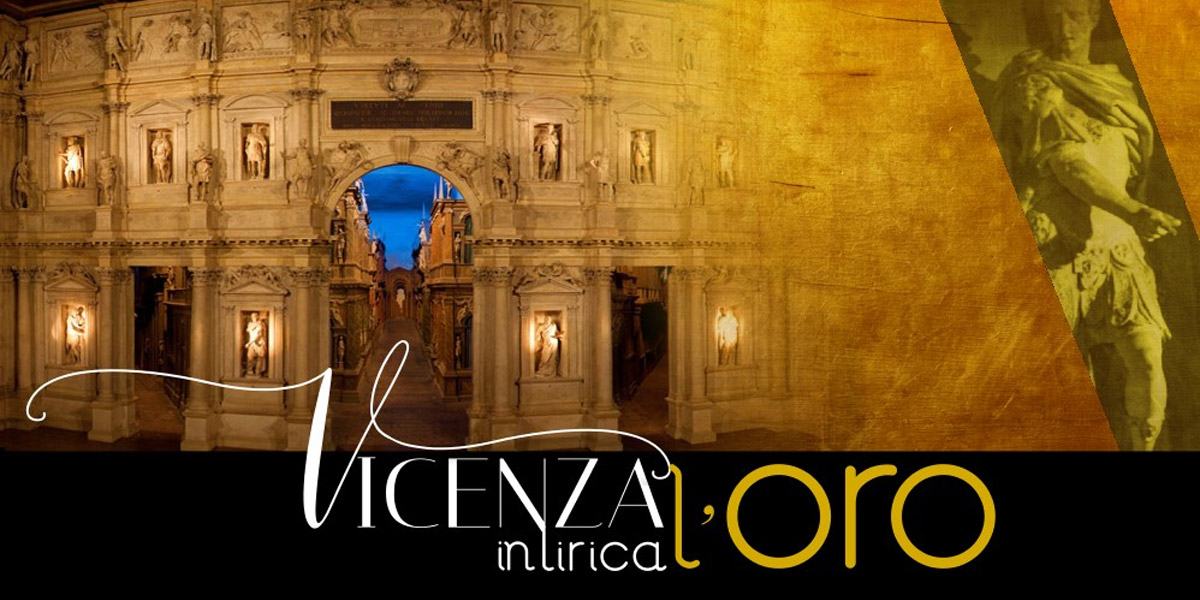 """FESTIVAL """"VICENZA IN LIRICA 2019"""" AL TEATRO OLIMPICO"""