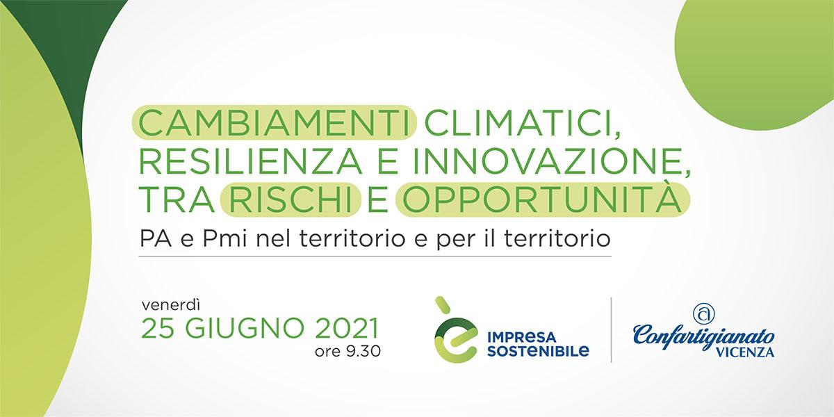 Cambiamenti climatici, resilienza e innovazione, tra rischi e opportunità